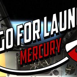 Go For Launch: Mercury