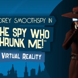Spy Who Shrunk Me VR, The